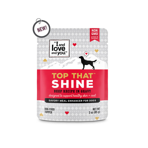 I and Love and You Top That Shine Beef Recipe in Gravy Meal Enhancer for Dogs
