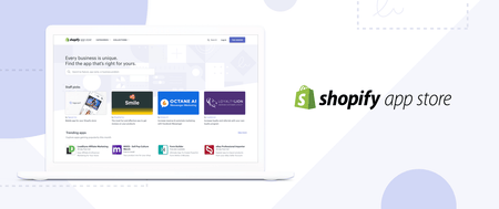 The New Shopify App Store: Discover the Right Apps to Grow Your Business