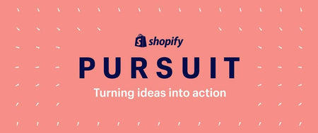 Shopify Pursuit: An International Conference Series to Help You Grow, Learn, and Connect