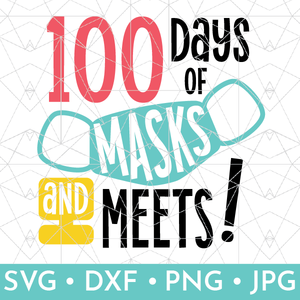 100 Days of Masks & Meets