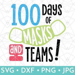 100 Days of Masks & Teams