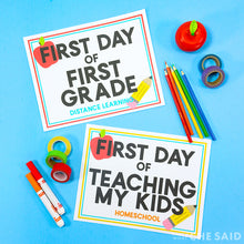 First Day of School Signs - Alternate Learning Options
