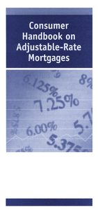 Consumer Handbook on Adjustable-Rate Mortgages (CHARM)