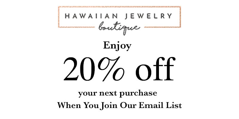 Made in Hawaii - Hawaiian Jewelry Boutique - Discount - 20% off
