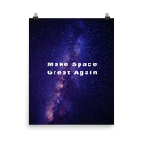 MAKE SPACE GREAT AGAIN – Poster