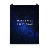 MAKE SPACE GREAT AGAIN – Poster (2)