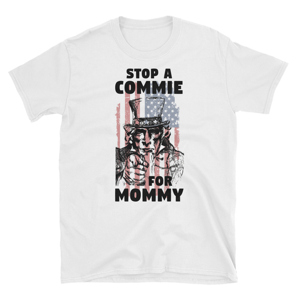 STOP A COMMIE FOR MOMMY