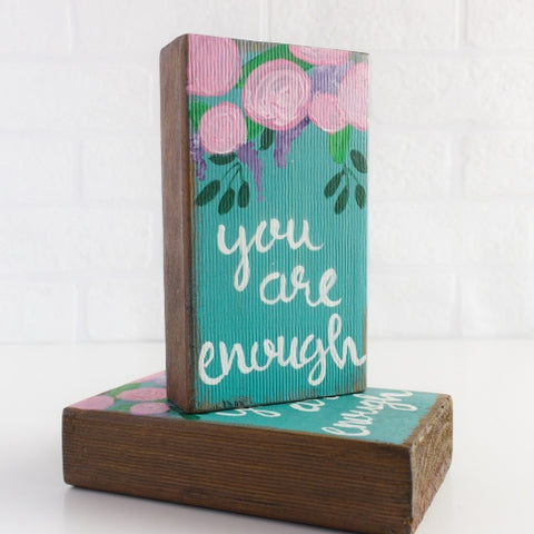 Wooden block decor | You are enough