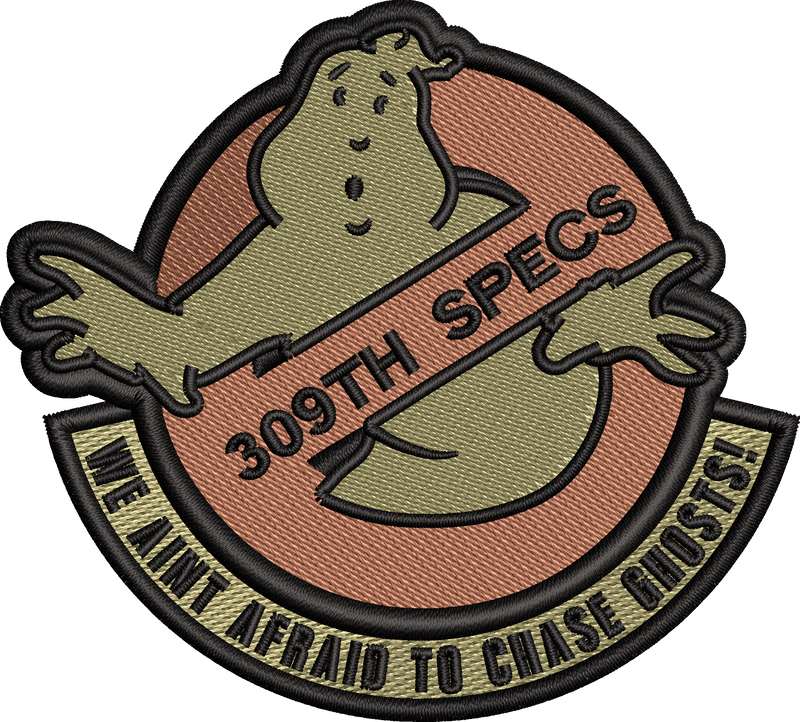 "309th SPECS ""WE AINT AFRAID TO CHASE GHOSTS"" - OCP"