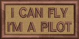 "I Can Fly, I""m a Pilot - Reaper Patches"