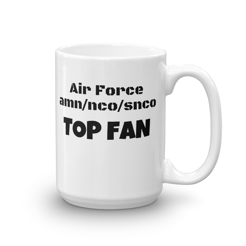 """Air Force amn/nco/snco TOP FAN"" Mug"