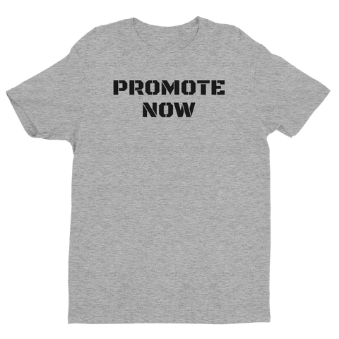 """PROMOTE NOW"" Short Sleeve T-shirt"