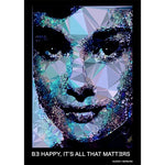 "Audrey Hepburn #2 - ""BE HAPPY, IT'S ALL THAT MATTERS"" art print signed by Baiba Auria - Egoiste Gallery"