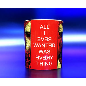 Nefertiti Mug 'All I ever wanted was everything' by Baiba Auria - Egoiste Gallery