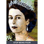 Stop Being Poor by Baiba Auria - signed art print with quote - Egoiste Gallery - Art Gallery in Manchester City Centre