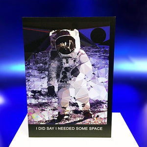 "Small Step greeting card - ""I DID SAY I NEEDED SOME SPACE"" - by Baiba Auria - Egoiste Gallery - Art Gallery in Manchester City Centre"