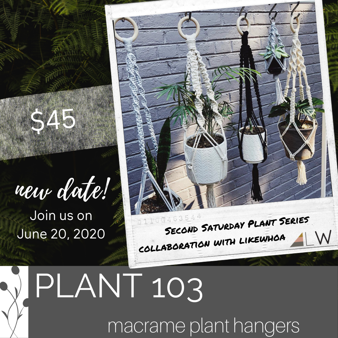 Saturday Plant Series, June 20th at 1pm COLLABORATION with Likewhoa Handmade - Flower Bar