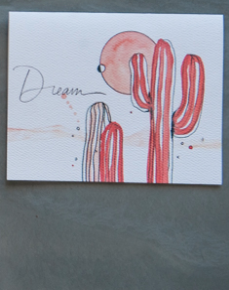 Watercolor card with pink saguaro cactus and the word dream
