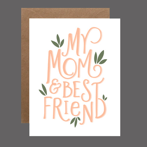 Mom & Best Friend Card by Heartswell - Flower Bar