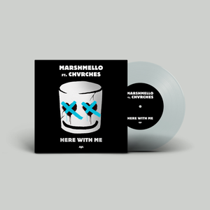 """Here With Me"" - Marshmello feat. CHVRCHES 7"" Vinyl Single + Digital"