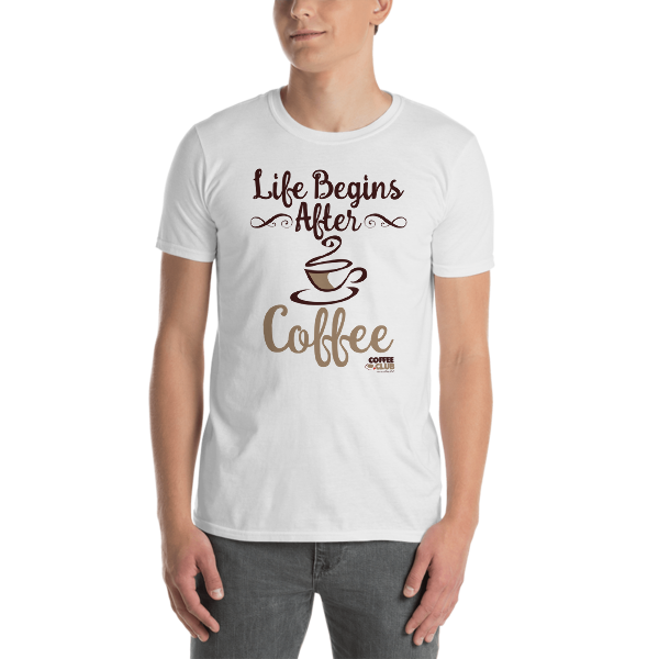 """Life Begins After Coffee"" T-Shirt"