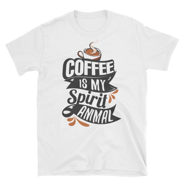 """Coffee Is My Spirit Animal"" T-Shirt"
