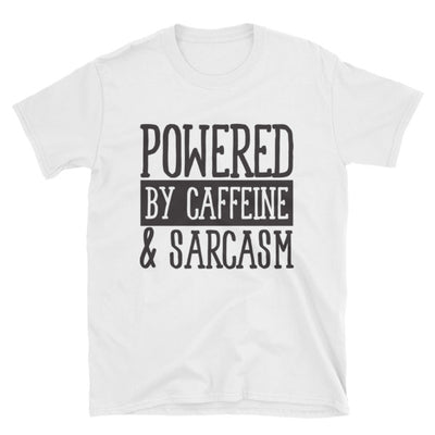 """Powered By Caffeine & Sarcasm"" T-Shirt"