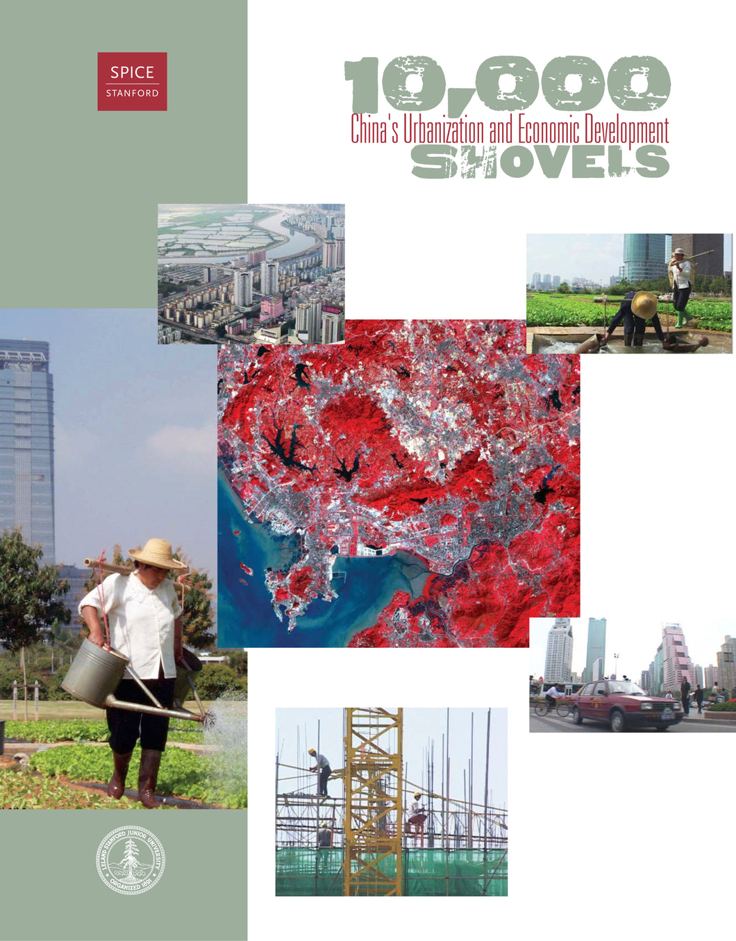 10,000 Shovels: China's Urbanization and Economic Development