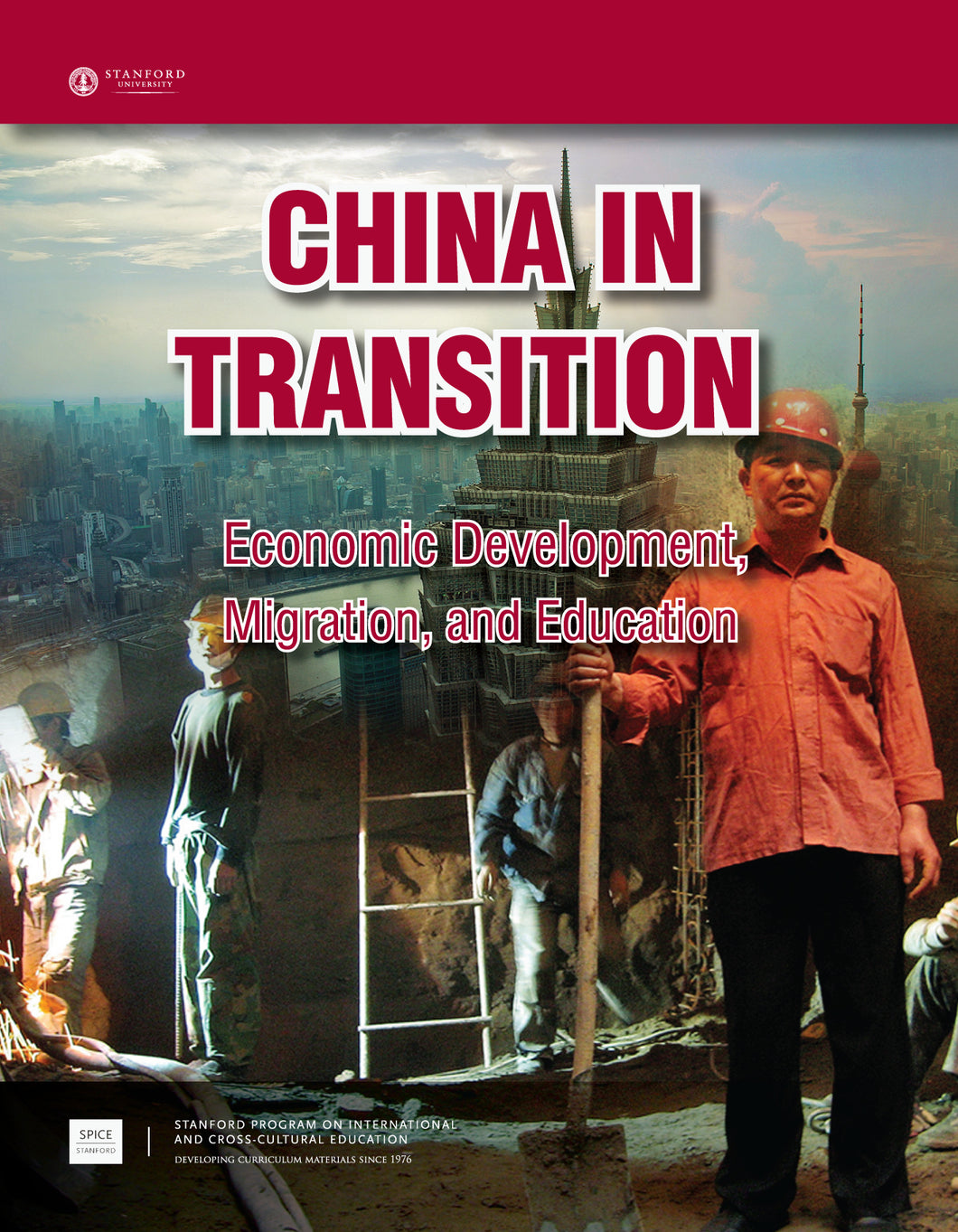China in Transition: Economic Development, Migration, and Education