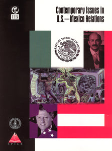 Contemporary Issues in U.S.–Mexico Relations