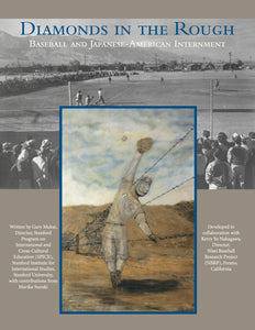 Diamonds in the Rough: Baseball and Japanese-American Internment
