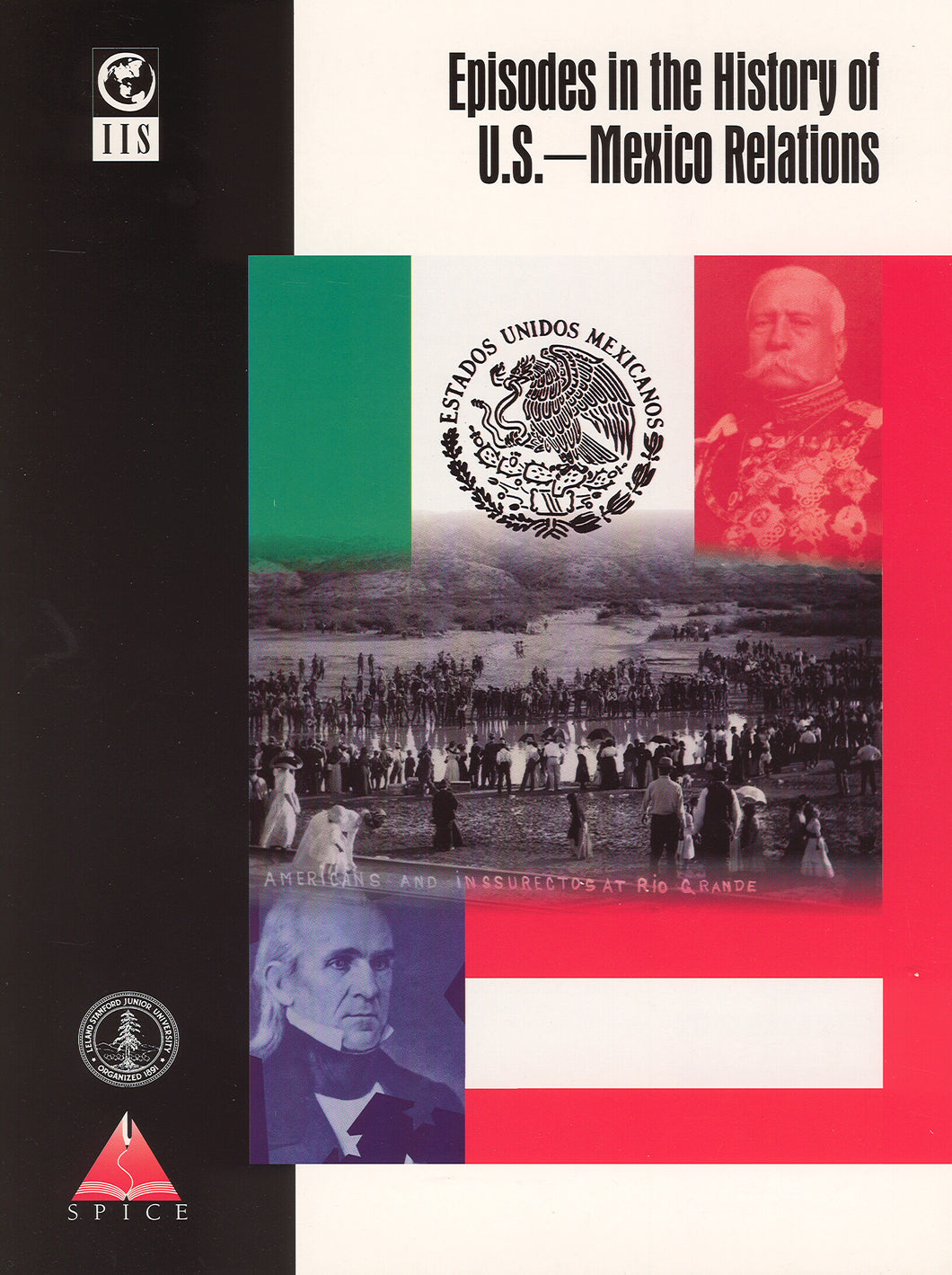 Episodes in the History of U.S.–Mexico Relations