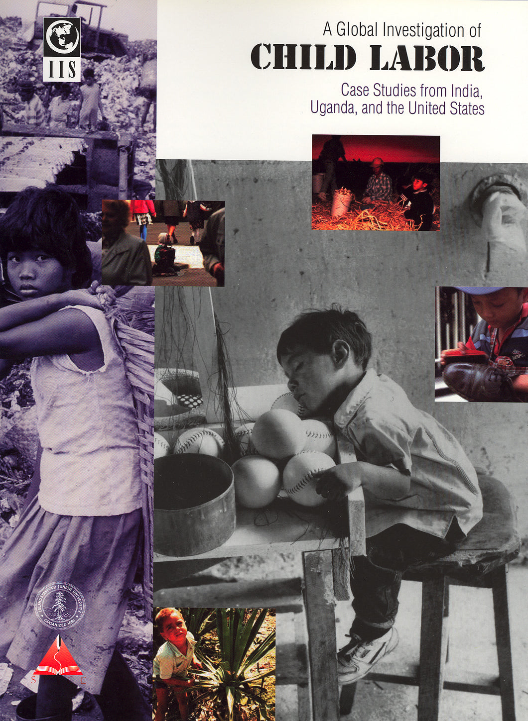 Global Investigation of Child Labor: Case Studies from India, Uganda, and the United States