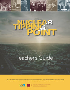 Nuclear Tipping Point: A Teacher's Guide