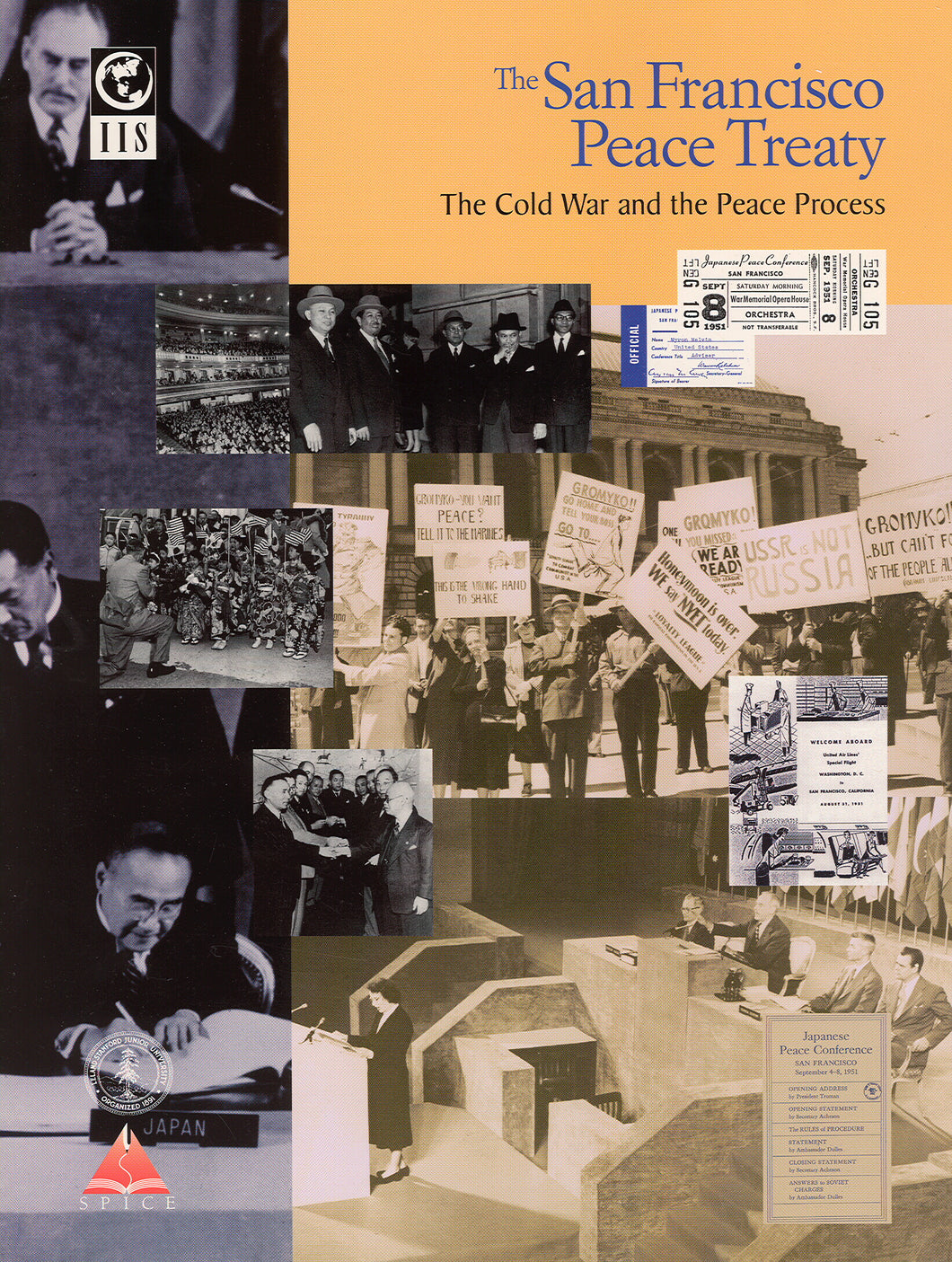 San Francisco Peace Treaty: The Cold War and the Peace Process