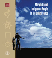 Storytelling of Indigenous Peoples in the United States