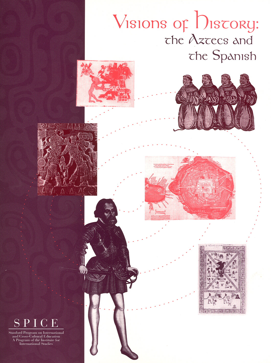 Visions of History: The Aztecs and the Spanish