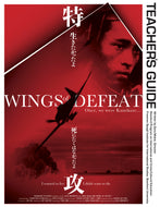 Wings of Defeat: A Teacher's Guide