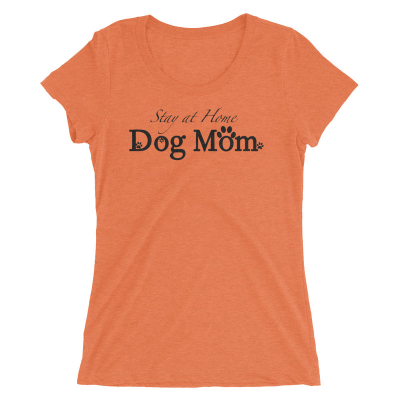 Ladies' Stay at Home Dog Mom Tee - K9 & Company