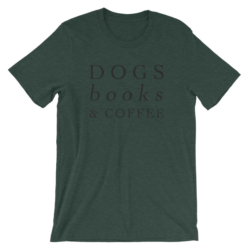 Dogs, Books, & Coffee T-Shirt