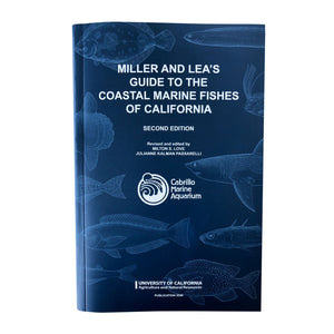 Miller and Lea's Guide to the Coastal Marine Fishes of California