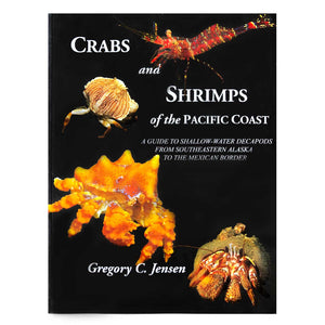 Crabs and Shrimps of the Pacific Coast