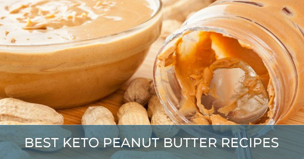 Best Recipes for Making Keto Peanut Butter