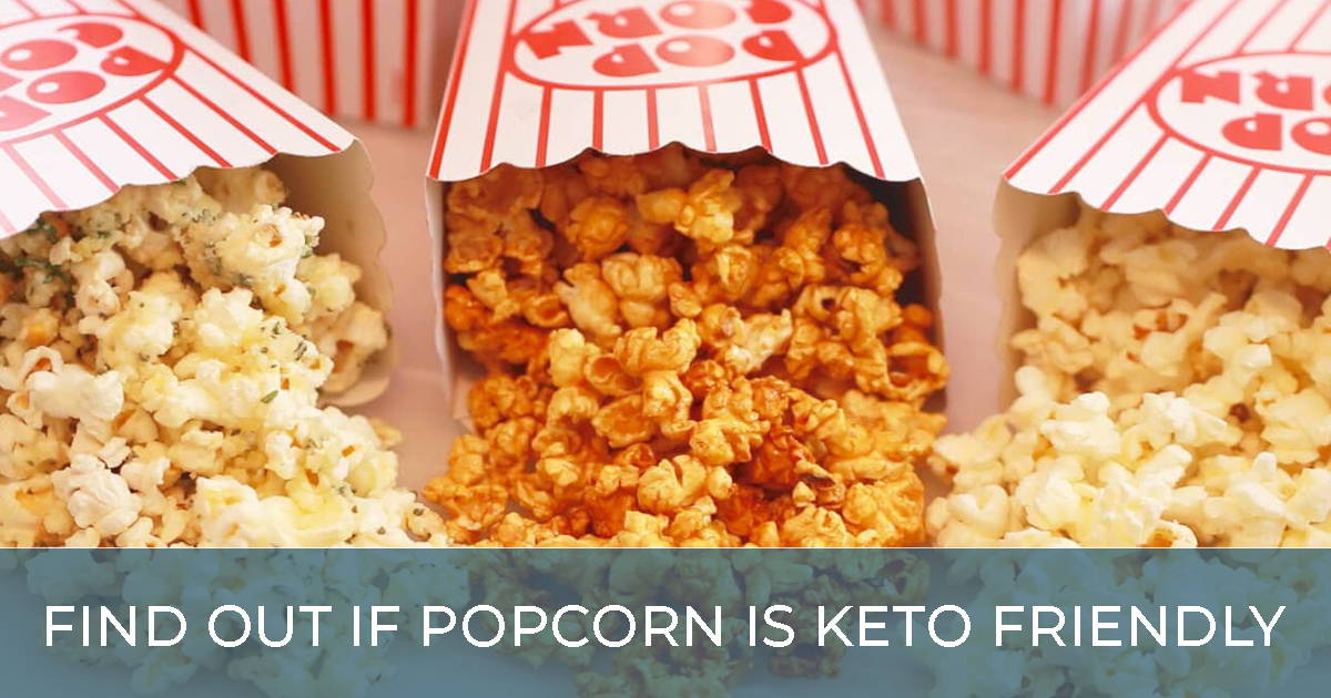 can you eat popcorn on the keto diet