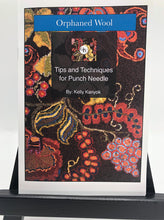 Tips & Techniques Guide for the Punch Needle Artist- Wonderful guide for the beginner and great tips for everyone that loves punch needle!