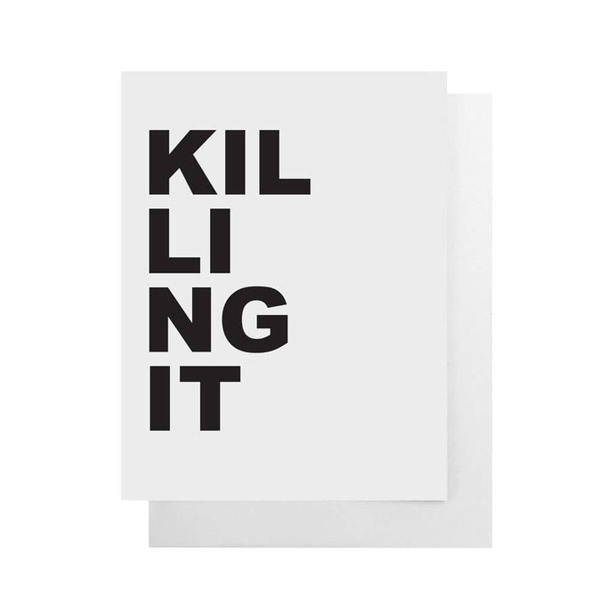 "Killing It Card | 4.25""x 5.5"""