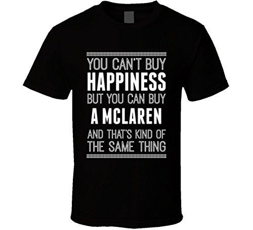 Buy a McLaren Happiness Car Lover T Shirt