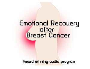 Emotional Recovery after Breast Cancer CD or MP3 Download