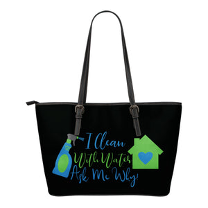 I Clean With Water Tote Bag White