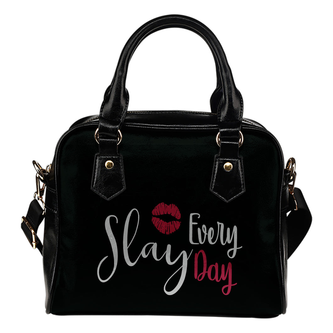 Slay Every Day Handbag
